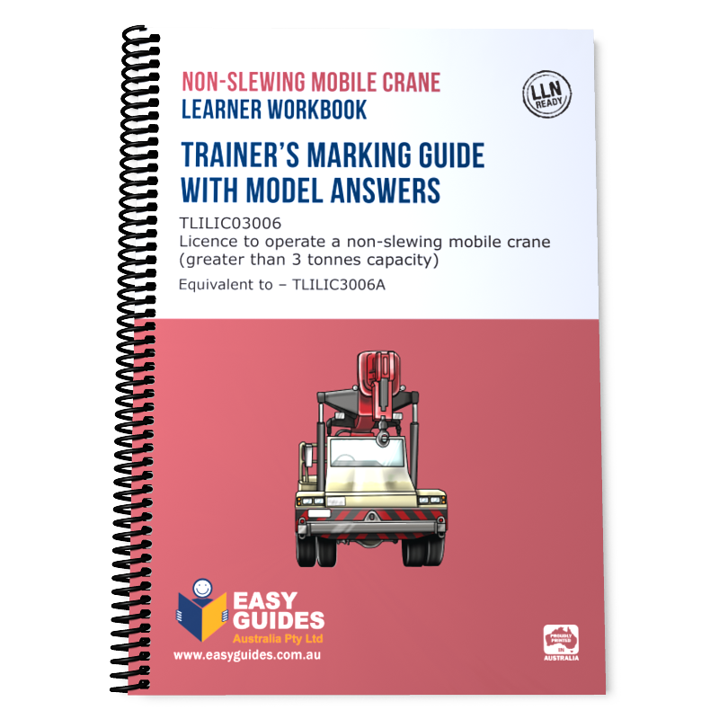 Non-slewing Mobile Crane Trainer's Marking Guide